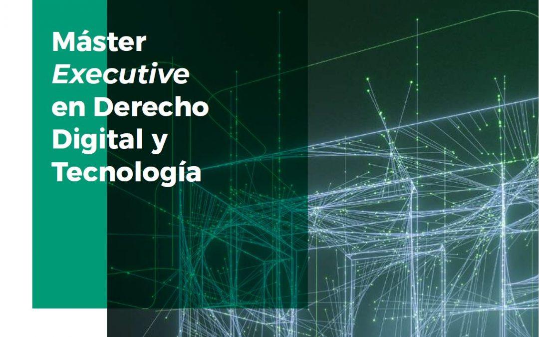 Máster Executive en Derecho Digital y Tecnología